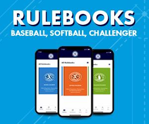 Access to Baseball, Softball, and Challenger rulebooks